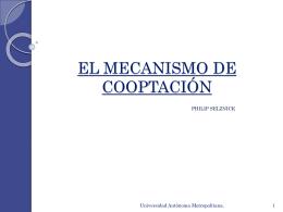 EL MECANISMO DE COOPTACIÓN
