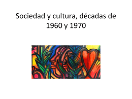 Sociedad y cultura, décadas de 1960 y 1970