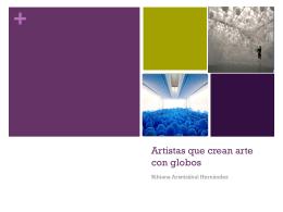 Artistas que crean arte con globos