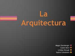 La Arquitectura