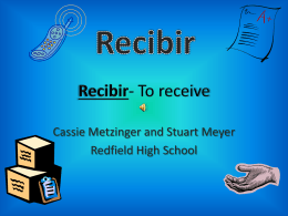 Recibir- To receive