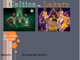 Celtics vs. Lakers - Ashley Fuentes`s ePortfolio