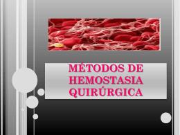tipos de hemostasia quirúrgica