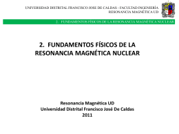 Fundamentos Fisicos RMN - Universidad Distrital Francisco Jose de