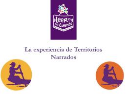 La experiencia de Territorios Narrados