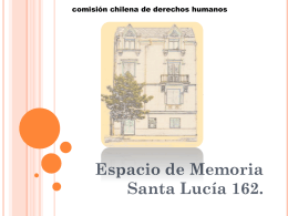 Espacio de Memoria Santa Lucía 162.
