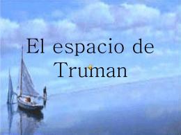 El espacio de Truman