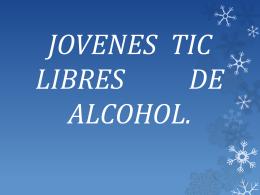 JOVENES LIBRES DE ALCOHOL.