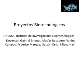 Proyectos Biotecnológicos - genoma . unsam . edu . ar