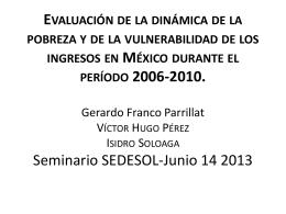 Evaluación de la dinámica de la pobreza y de la vulnerabilidad de