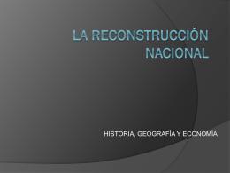La Reconstrucción Nacional