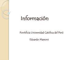 La Informacion - departamento.pucp.edu.pe