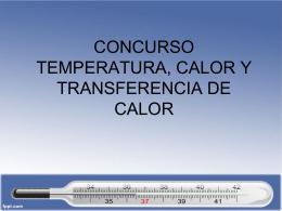 Concurso Calor, Temperatura y Transferencia de Calor