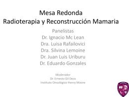 Mesa Redonda Radioterapia y Reconstrucción Mamaria