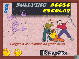 OVA BULLYING –ACOSO ESCOLAR
