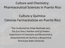 Culture and Chemistry: Pharmaceutical Sciences in Puerto Rico