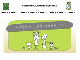 Hábitos Saludables - Colegio Presidente Eduardo Frei Montalva