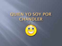 QUien yo soy por Chandler