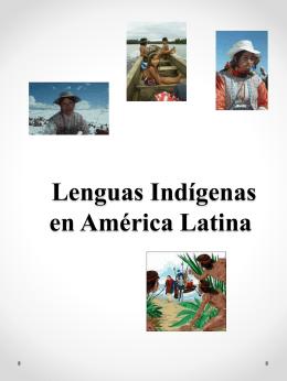 Lenguas indígenas y políticas del lenguaje en América Latina