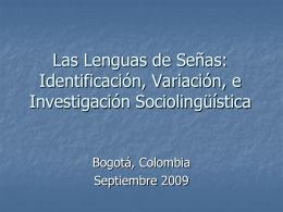 Las Lenguas de Señas: Identificación y Variación