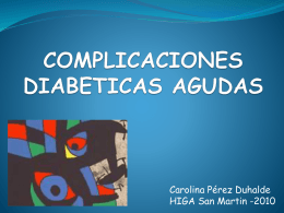 COMPLICACIONES DIABETICAS AGUDAS