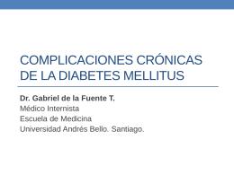 Complicaciones Cronicas de la DM - MOP-UNAB