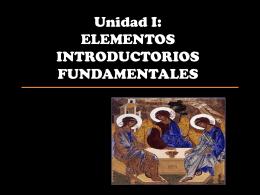 Unida I: ELEMENTOS INTRODUCTORIOS FUNDAMENTALES