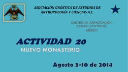 Actividad 20 en el Nuevo Monasterio