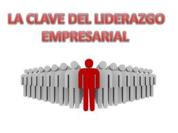 LA CLAVE DEL LIDERAZGO EMPRESARIAL