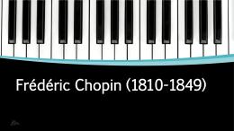 Frédéric Chopin (1810