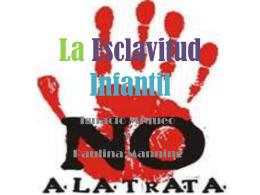 Esclavitud Infantil Ignacio y Pau Manning - tic6ocab2011-12