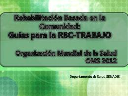 Componente Trabajo - Guías para la RBC 2012