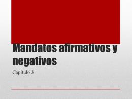 Mandatos afirmativos y negativos