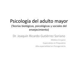 Teorías del envejecimiento - Psicología Grupo Académico Monarca