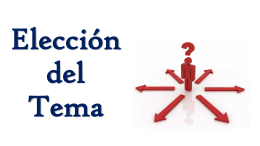Elección del Tema - El Proyecto Personal 2015