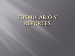 Formulario y reportes - primeroBAT