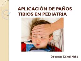 APLICACIÓN DE PAÑOS TIBIOS EN PEDIATRIA