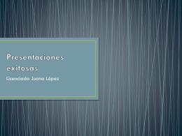 Presentaciones exitosas - TECNOLOGIA EDUCATIVA I