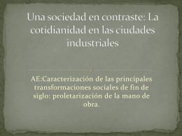 La cotidianidad en las ciudades industriales