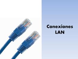 Conexiones LAN - fundamentos