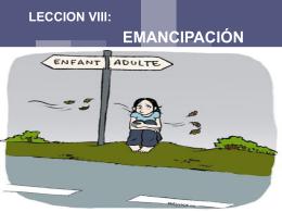 LECCION VIII: La Emancipación. - Derecho UNA