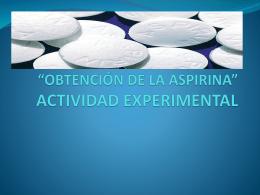 *OBTENCIÓN DE LA ASPIRINA* ACTIVIDAD