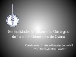 Generalidades y Tratamiento Quirurgico de Tumores Germinales