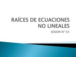raíces de ecuaciones no lineales