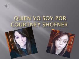Quien Yo soy por Courtney Shofner