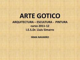 ARTE GOTICO ARQUITECTURA * ESCULTURA