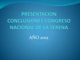 Presentación Conclusiones La Serena