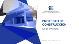 Proyecto de Construcción de Sede Principal de la Autoridad