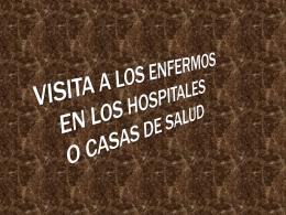 06. Visita en los hospitales o casas de salud