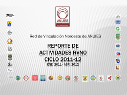 Reporte Enero-Abril RVNO 2012 - anuies - noroeste